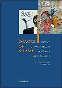 Download ebook Images of Shame: Infamy, Defamation & the Ethics of Oeconomia
