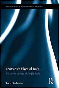 Download ebook Rousseau's Ethics of Truth: A Sublime Science of Simple Souls