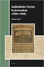 Kabbalistic Circles in Jerusalem 1896-1948