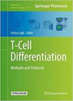 T-Cell Differentiation: Methods and Protocols