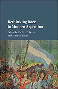 Download ebook Rethinking Race in Modern Argentina