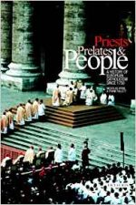 Priests, Prelates and People: A History of European Catholicism, 1750 to the Present