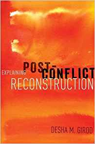 Download ebook Explaining Post-Conflict Reconstruction