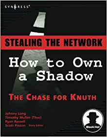 Download Stealing the Network: How to Own a Shadow