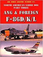 North American Sabre Dog Part Three Ang & Foreign F-86D/K/L (Air Force Legends 211)