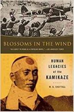 Blossoms in the Wind: The Human Legacy of the Kamikaze