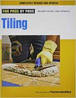 Tiling: Planning, Layout & Installation