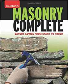 Download ebook Masonry Complete: Expert Advice from Start to Finish