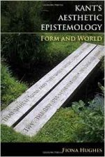 Kant's Aesthetic Epistemology: Form and World