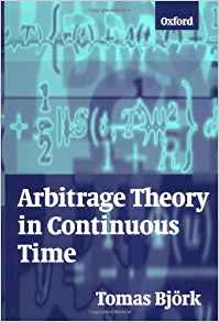 Download ebook Arbitrage Theory in Continuous Time