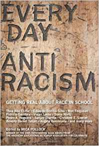 Download ebook Everyday Antiracism: Getting Real About Race in School