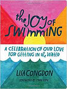 Download ebook The Joy of Swimming: A Celebration of Our Love for Getting in the Water