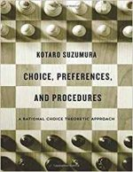Choice, Preferences, and Procedures: A Rational Choice Theoretic Approach