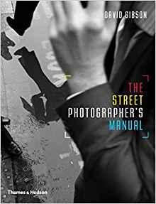 Download ebook The Street Photographer's Manual