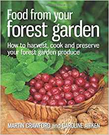 Download ebook Food from Your Forest Garden