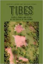 Tibes: People, Power, and Ritual at the Center of the Cosmos