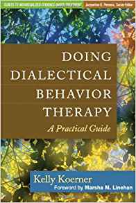 Download ebook Doing Dialectical Behavior Therapy: A Practical Guide