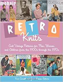 Download ebook Retro Knits: Cool Vintage Patterns for Men, Women, & Children from the 1900s through the 1970s