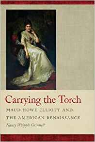 Download ebook Carrying the Torch: Maud Howe Elliott & the American Renaissance
