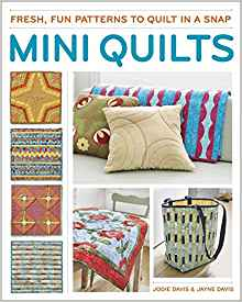 Download ebook Mini Quilts: Fun patterns to quilt in a snap
