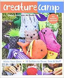 Download ebook Creature Camp: Make Your Own 18 Softies to Draw, Sew &Stuff