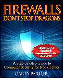 Download Firewalls Don't Stop Dragons: A Step-By-Step Guide to Computer Security for Non-Techies