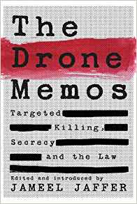 Download The Drone Memos: Targeted Killing, Secrecy, & the Law