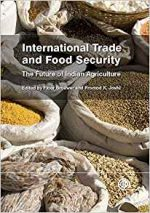 International Trade and Food Security: The Future of Indian Agriculture