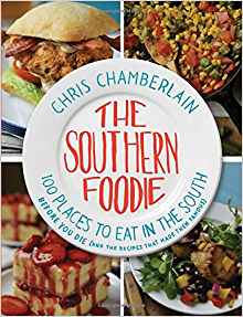 Download ebook The Southern Foodie: 100 Places to Eat in the South Before You Die