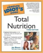 Complete Idiots Guide to Total Nutrition