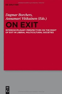 Download ebook On Exit Interdisciplinary Perspectives on the Right of Exit in Liberal Multicultural Societies