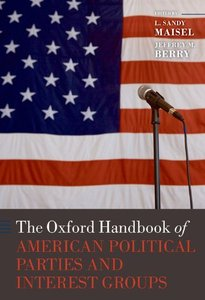 Download ebook The Oxford Handbook of American Political Parties & Interest Groups