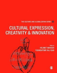 Download ebook Cultures & Globalization: Cultural Expression, Creativity & Innovation