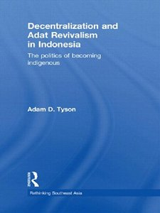 Download ebook Decentralization & Adat Revivalism in Indonesia