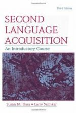 Second Language Acquisition: An Introductory Course (3rd edition)