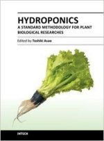 Hydroponics – A Standard Methodology for Plant Biological Researches