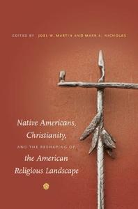 Download ebook Native Americans, Christianity, & the Reshaping of the American Religious Landscape