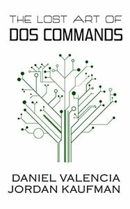 Download ebook The Lost Art of DOS Commands