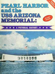 Download Pearl Harbor & the USS Arizona Memorial: A Pictorial History