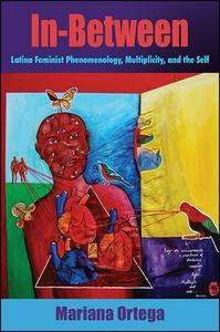 Download ebook In-Between: Latina Feminist Phenomenology, Multiplicity, & the Self