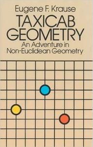 Download ebook Taxicab Geometry: An Adventure in Non-Euclidean Geometry