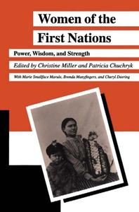 Download Women of the First Nations: Power, Wisdom, & Strength
