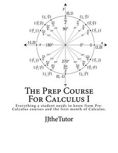 Download ebook The Prep Course For Calculus I: Second Edition