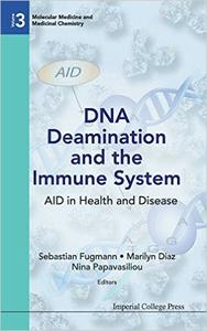Download ebook DNA Deamination & the Immune System: Aid in Health & Disease