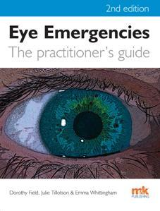 Download Eye Emergencies : The Practitioner's Guide (Second Edition)