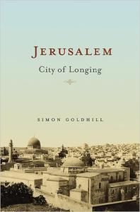 Download ebook Jerusalem: City of Longing