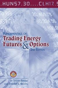 Download ebook Fundamentals of Trading Energy Futures & Options
