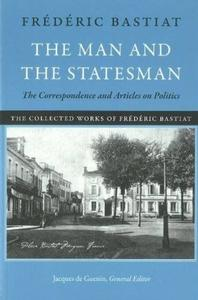 Download ebook The Man & the Statesman: The Correspondence & Articles on Politics