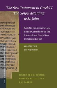 Download ebook The New Testament in Greek IV the Gospel According to St. John: Majuscule v. 2