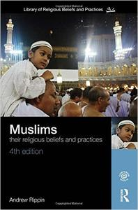 Download Muslims: Their Religious Beliefs & Practices